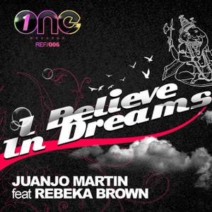 I Believe In Dreams [Feat. Rebeka Brown]