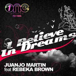 I Believe In Dreams [Feat. Rebeka Brown]