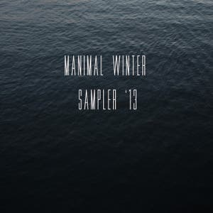 Manimal Winter Sampler '13