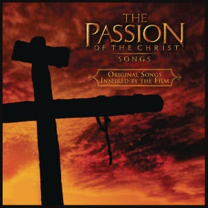The Passion Of The Christ Songs