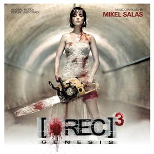 [Rec] 3: Genesis (Original Motion Picture Soundtrack)