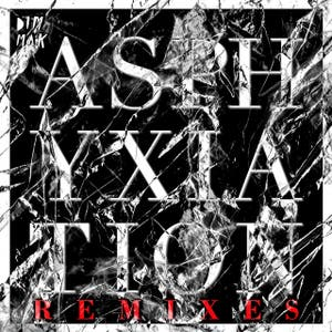 Asphyxiation (Remixes)