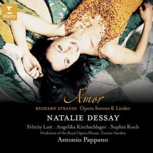 """Strauss : """"Amor"""" - Opera scenes & Lieder"""