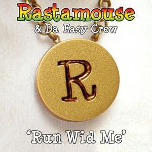 Rastamouse & Da Easy Crew