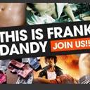 This is Frank Dandy