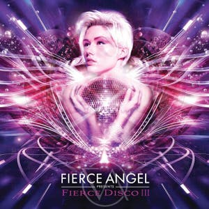 Fierce Angel Presents Fierce Disco III