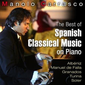 The Best of Spanish Classic Music On Piano