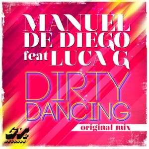 Dirty Dancing [feat. Luca G]