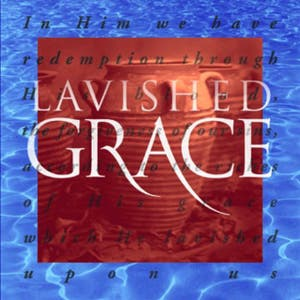 Lavished Grace