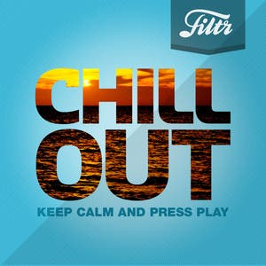CHILL OUT (New: Sia, Ed Sheeran, First Aid Kit, John Mayer, Ella Henderson & Sam Smith)