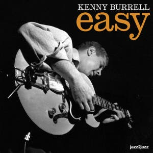 Kenny Burrell feat. Hank Jones & Illinois Jacquet