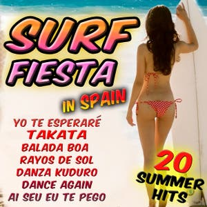 Surf Fiesta In Spain. 20 Summer Hits