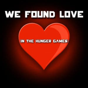 We Found Love (In The Hunger Games) - Peeta Remix - Single