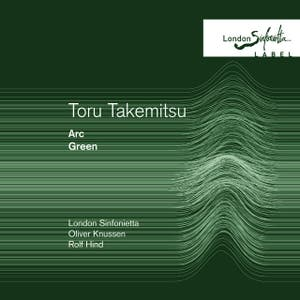Toru Takemitsu: Green/ Arc