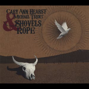 Cary Ann Hearst – Shovels & Rope