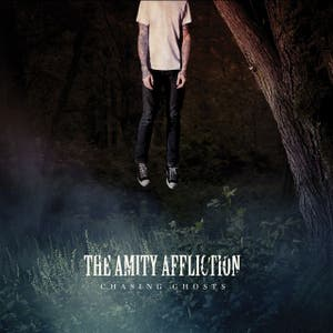 THE AMITY AFFLICTION // CHASING GHOSTS