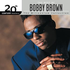 The Best Of Bobby Brown 20th Century Masters The Millennium Collection