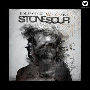 STONE SOUR // HOUSE OF GOLD & BONES (PARTS 1 & 2)