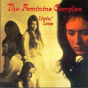 The Feminine Complex