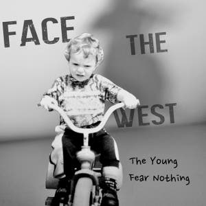 The Young Fear Nothing