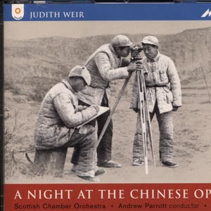Judith Weir: A Night at the Chinese Opera