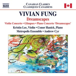Vivian Fung: Dreamscapes