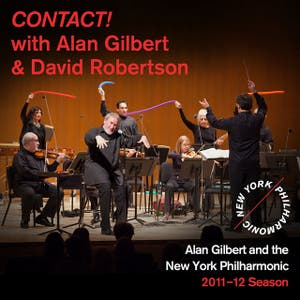 CONTACT! with Alan Gilbert and David Robertson by HK Gruber on Spotify