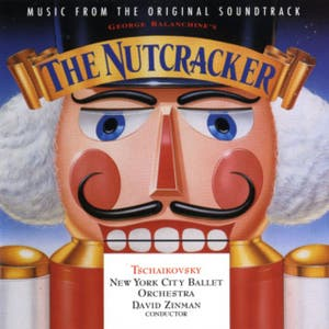 George Balanchine's The Nutcracker - Music From The Original Soundtrack