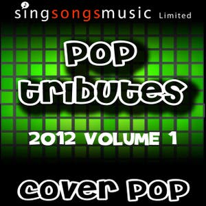2012 Pop Tributes Volume 1