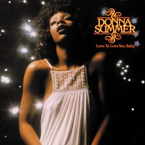 love to love you baby by donna summer on spotify love to love 300x300