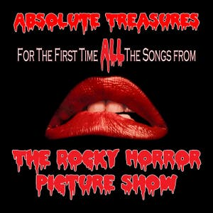 Various Artists – The Rocky Horror Picture Show Complete Soundtrack: Absolute Treasures (including Planet Schmanet Janet, Once In A While, The Sword of Damocles, and Planet Hot Dog!) 2011 Special Edition
