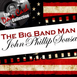The Big Band Man - [The Dave Cash Collection]