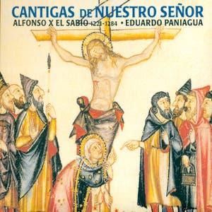 Cantigas de Nuestro Señor, Eduardo Paniagua