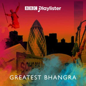 The Greatest Bhangra Anthems (BBC Asian Network)
