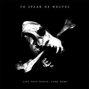 To Speak Of Wolves