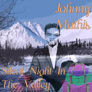 Silent Night In The Valley