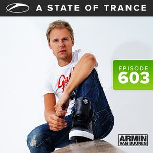 A State Of Trance Episode 603