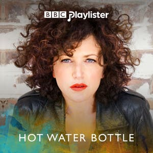 Annie Mac's Musical Hot Water Bottle (BBC Radio 1)