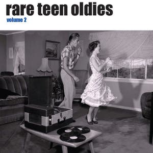 Rare Teen Oldies Vol. 2