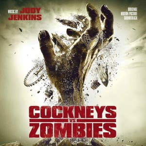 Cockneys vs Zombies (Original Motion Picture Soundtrack)