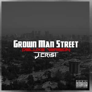 Grown Man Street (Deluxe Version)