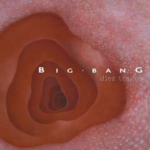 Big Bang - Diez tragos