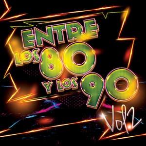 Entre los 80 y los 90, Vol.2