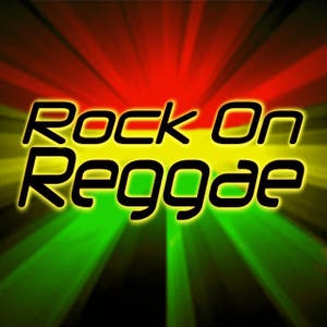 Rock On Reggae
