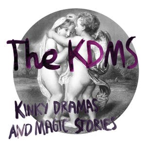 Kinky Dramas and Magic Stories