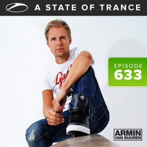 A State Of Trance Episode 633 (Recorded Live from Utrecht - ASOT 650 City Announcements)