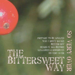 The Bittersweet Way
