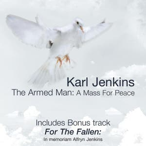 Karl Jenkins: The Armed Man - Anniversary Edition
