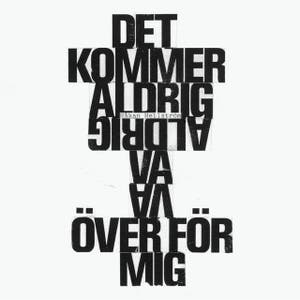 "Recension: Håkan Hellström ""Det Kommer Aldrig Va Över För Mig"" – Ny singel"
