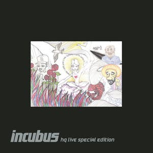 Incubus HQ Live Deluxe Edition